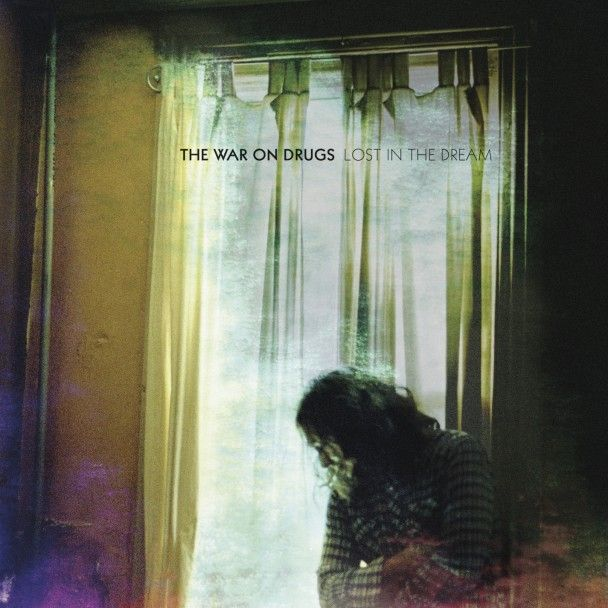 The War On Drugs / Lost In a Dream