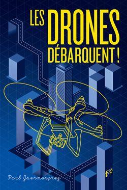 Les drones débarquent !