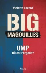 """BIGmagouilles - UMP, où est l'argent ?"""""""