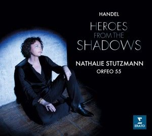 Nathalie Stutzmann - Haendel : Heroes from the Shadows