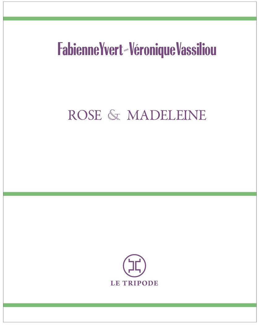 Rose et Madeleine