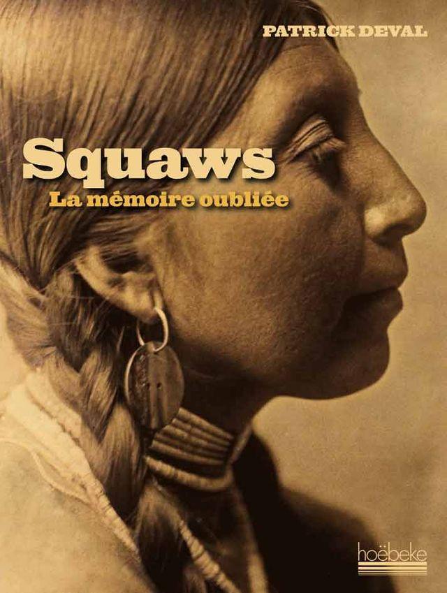 Squaws La mémoire oubliée