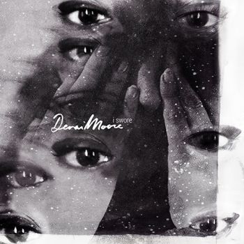 Denai Moore - I Swore