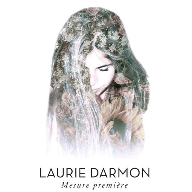 Laurie Darmon - 'Mesure première'