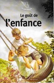 « Le goût de l'enfance « aux éditions Mercure de France
