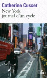 New-York, journal d'un cycle, Catherine Cusset