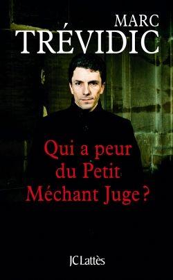 Qui a peur du Petit Méchant Juge?