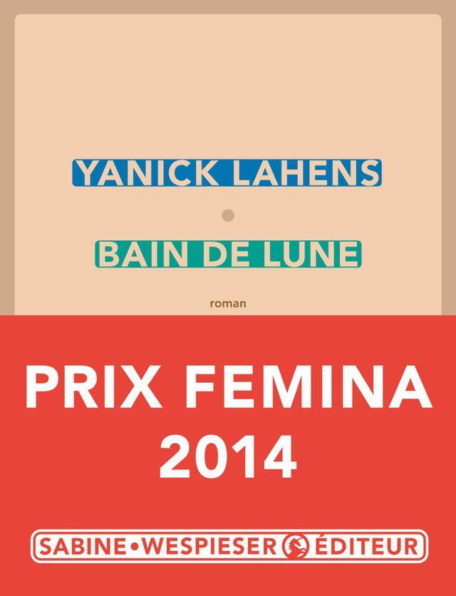 Yanick Lahens - Bain de lune - prix Femina 2014