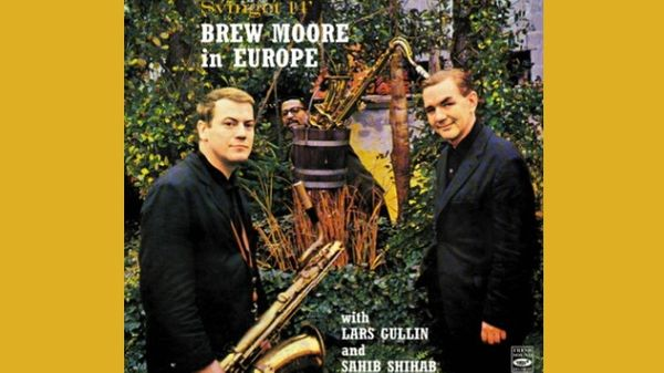 Jazz au Trésor : Brew Moore In Europe