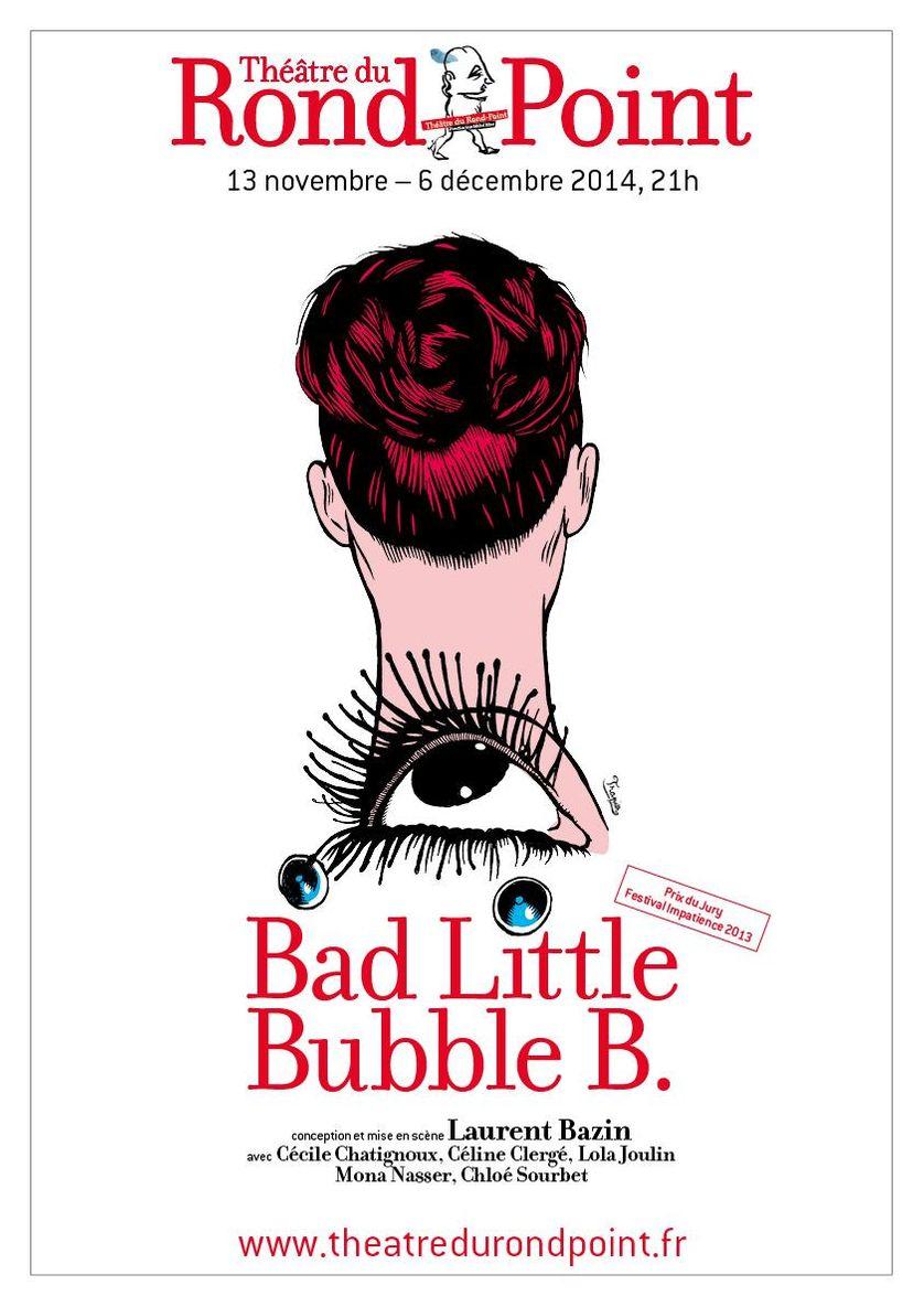 Bad Little Bubble B