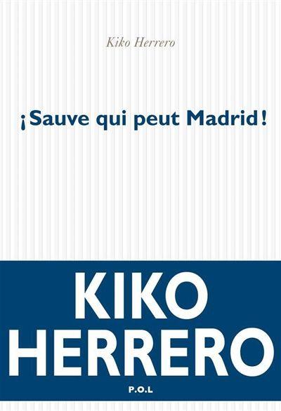 Sauve qui peut Madrid
