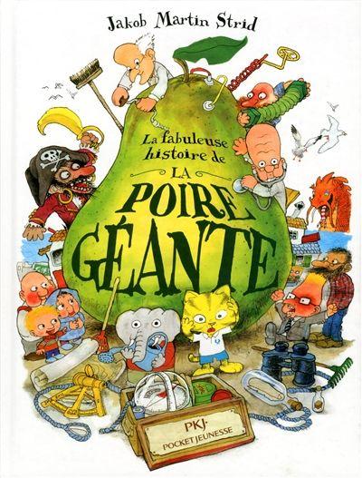 La fabuleuse histoire de la poire géante