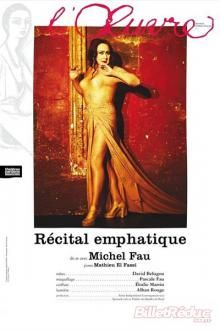 "Spectacle ""Le récital emphatique"""