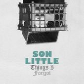 Son Little - Things I forgot