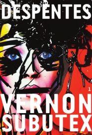 Vernon subutex (vol 1) de Virginie Despentes