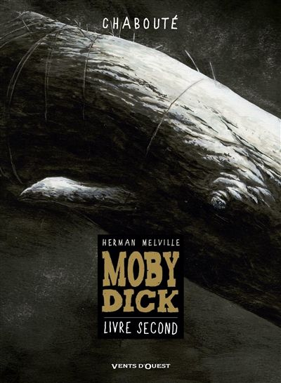 Moby dick livre second chabouté