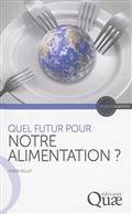 Quel futur pour notre alimentation ?