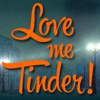 Love me tinder ok