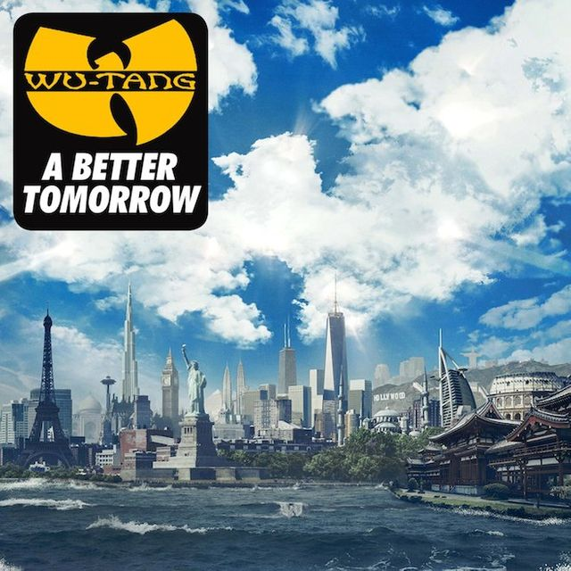 A better Tomorrow - Wu Tand Clan