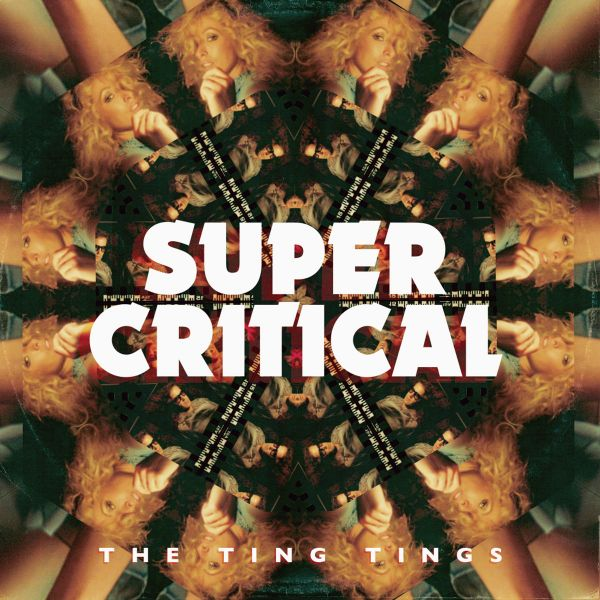 THE TING TINGS | Super critical