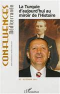 """Confluences Méditerranée, n° 83: """"La Turquie d'aujourd'hui au miroir de l'histoire"""""""
