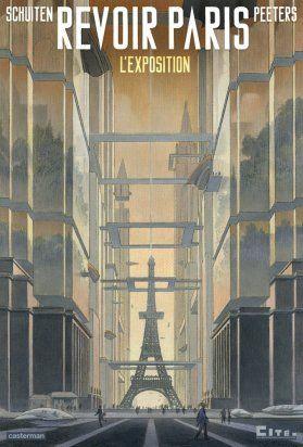 """Affiche Exposition """"Revoir Paris""""- Schuiten et Peeters- Cité de l'Architecture"""