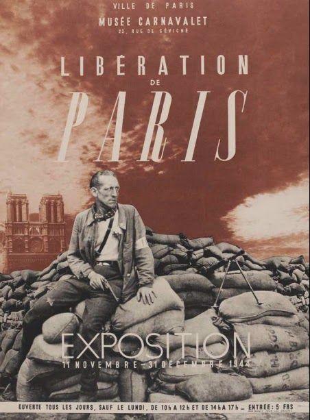 Paris libéré 1944 Musée Carnavalet