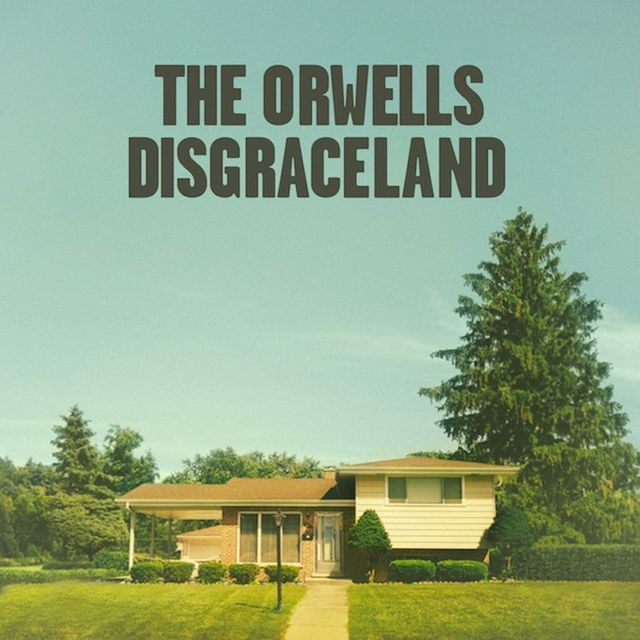 The Orwells - Discgraceland