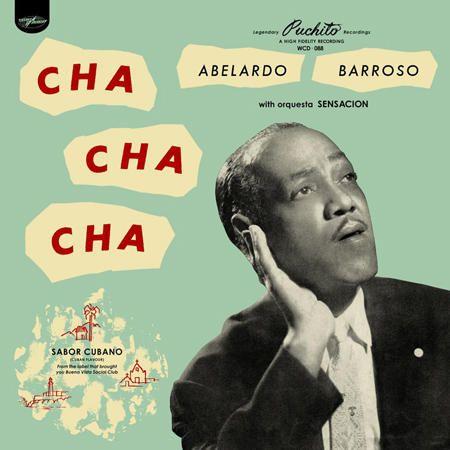 Abelardo Barroso - Cha Cha Cha