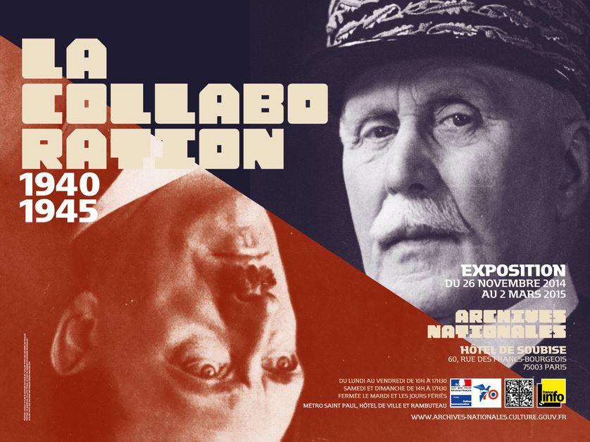 Exposition La Collaboration (1940-1945) aux Archives Nationales