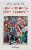 Quelle histoire pour la France ?