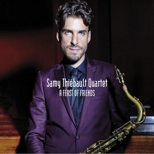 Visuel CD - A Feast of Friends - Samy Thiébault