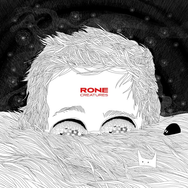 Rone - Créatures