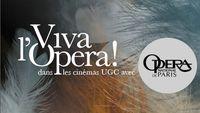 """Les rendez-vous """"Viva l'Opéra"""" dans les cinémas UGC : programme de janvier à juillet 2015"""