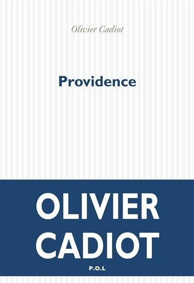 Olivier Cadiot-Providence