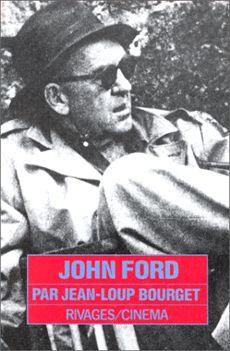 """Couverture de l'ouvrage """"John Ford"""" de Jean-Loup Bourget"""