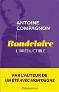 Baudelaire l'irréductible