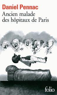 Daniel Pennac ancien malde des hôpitaux de Paris
