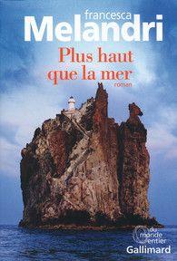 """Couverture du livre """"Plus haut que la mer"""""""