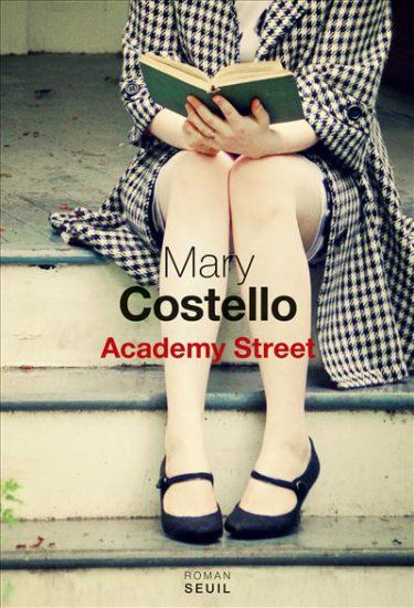 Mary Costello - Academy Street