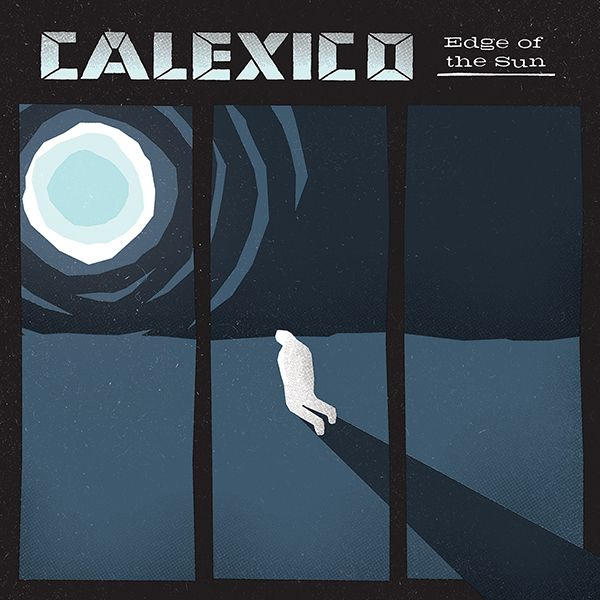 Calexico - album 2015