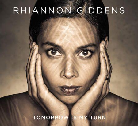 Rihannon Giddens Tomorrow is my turn