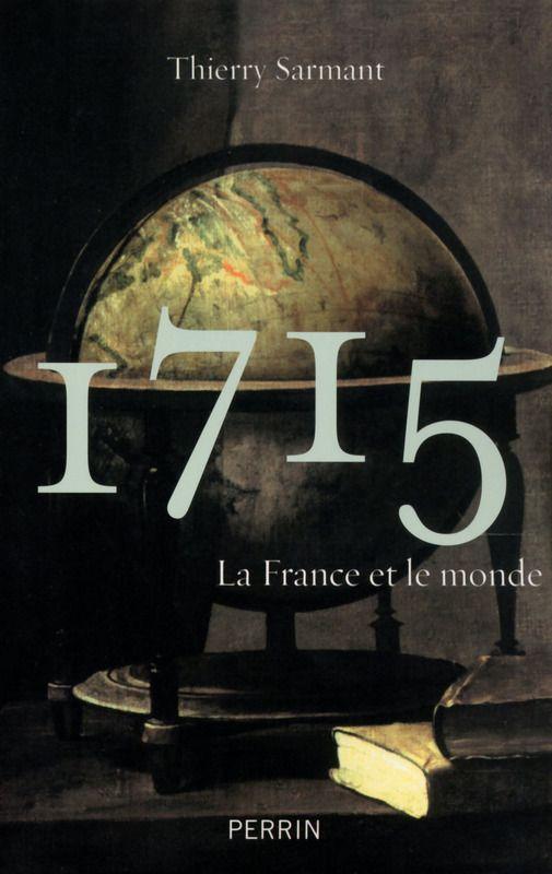 1715, la France et le monde