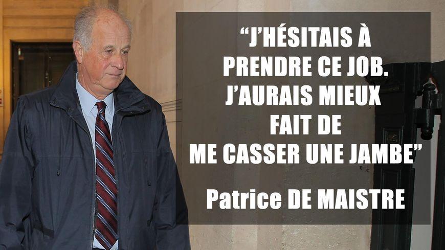 """Patrice de Maistre : """"j'hésitais à prendre ce job. J'aurais mieux fait de me casser une jambe"""""""