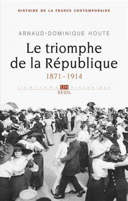 Le triomphe de la République (1871-1914)