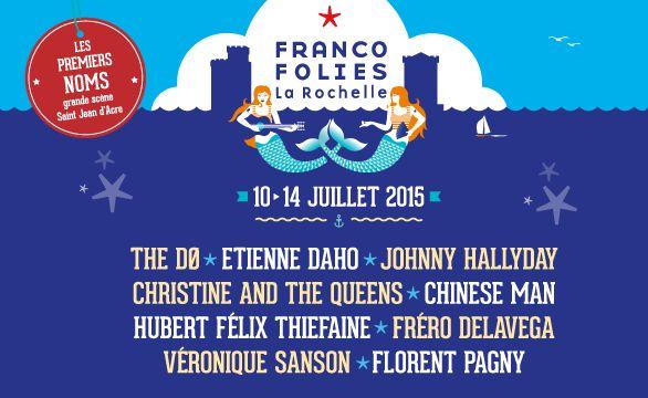 Les Francofolies révèlent les premiers noms de leur programmation pour l'été 2015