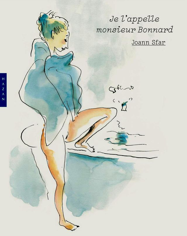 "Joann Sfar-couverture ""Je l'appelle monsieur Bonnard"""