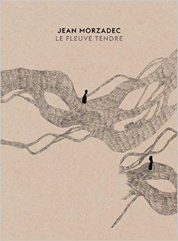 Jean Morzadec-Le Fleuve Tendre