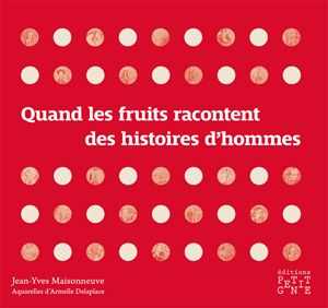 Quand les fruits racontent