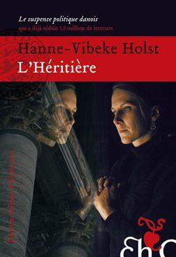 L'Héritière, de Hanne-Vibeke Holst